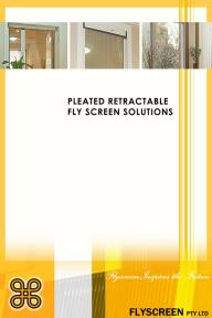 PLEATED RETRACTABLE FLY SCREEN SOLUTIONS