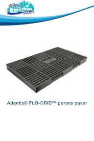 Atlantis® FLO-GRID™ porous paver  NEW