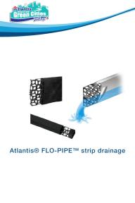Atlantis® FLO-PIPE™ strip drainage