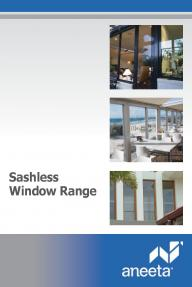 Aneeta Sashless Window Range
