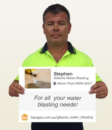 Say hi to great tradies by Gilberts Water Blasting