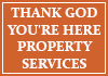 Thank God You're Here Property Services