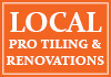 Local Pro Tiling & Renovations