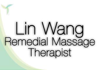 Lin Wang Remedial Massage Therapist