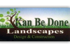Kan Be Done Landscapes Design and Construction