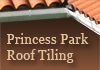 Princess Park Roof Tiling