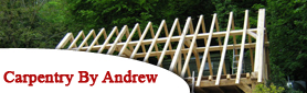 Carpentry by Andrew - Traditional Post & Beam Construction