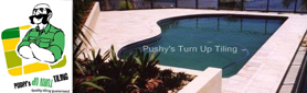 Pushy's Turn Up Tiling - Tiling & Waterproofing Services
