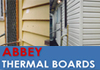 Abbey Thermalboards