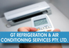 GT Refrigeration & Air Conditioning Services Pty Ltd