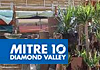 Diamond Valley Mitre 10