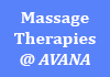 Click for more details about Massage Therapies @ AVANA