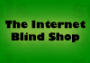 The Internet Blind Shop