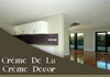 Cr�me De La Cr�me Decor