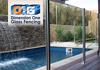 Dimension One Glass Fencing Pty Ltd