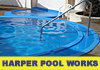 Harper Pool Works
