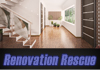 Renovation Rescue - Renovations