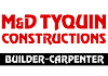 M and D Tyquin Constructions