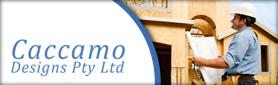 Caccamo Designs  - Building Consultant