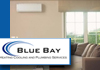 Blue Bay Heating Cooling and Plumbing Services