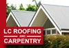 LC Roofing & Carpentry