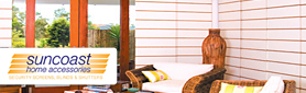 Suncoast Home Accessories - Blinds