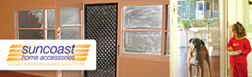 Suncoast Home Accessories - Security Screens & Doors