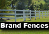 Brand Fences, Pet and Produce