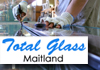 Total Glass Maitland