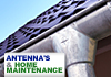 Antenna's & Home Maintenance