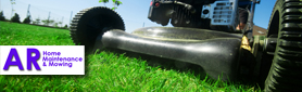 AR Home Maintenance & Mowing - Gardening & Lawn Mowing Services