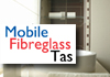 Mobile Fibreglass Tas