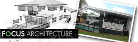 Focus Architecture - Quality Building Design To Realise Your Vison