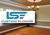 LSE Custom Floors