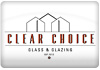 Clear Choice Glass & Glazing