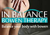 Click for more details about In Balance Bowen Therapy