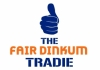 THE FAIR DINKUM TRADIE