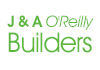 J & A O'Reilly Builders