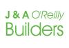 J & A O'Reilly Builders
