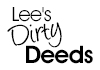 Lee's Dirty Deeds