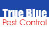 True Blue Pest Control