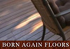 Born Again Floors - Decking