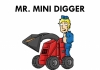 MR MINI DIGGER