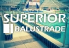 Superior Balustrade