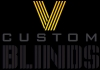 V CUSTOM BLINDS