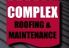 Complex roofing & maintenance