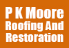 P K Moore Roofing And Restoration