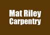 Mat Riley Carpentry