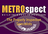 Metrospect Building & Pest  Inspections