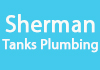 Sherman Tanks Plumbing